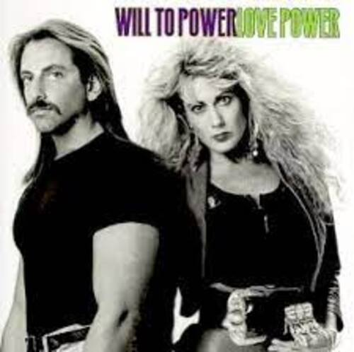 WILL TO POWER - Baby I Love Your Way (1988) (Hits)