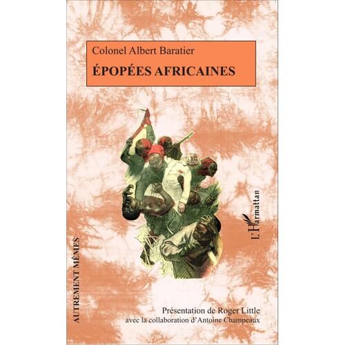 Epopées africaines - Colonel Albert Baratier