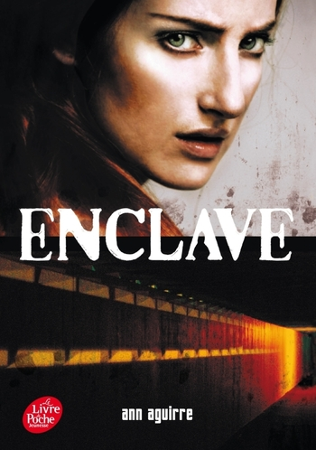 Enclave 1-3 Ann Aguirre