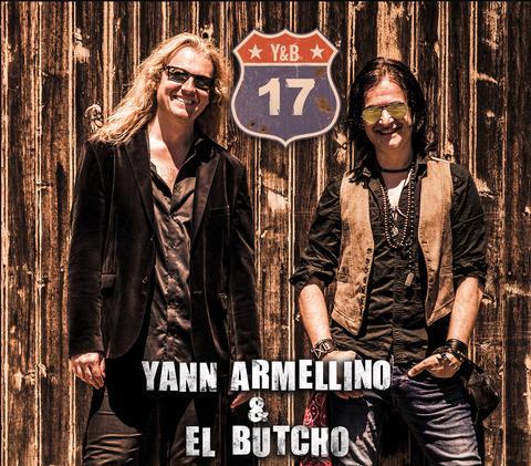 YANN ARMELLINO & EL BUTCHO - Premières infos à propos du nouvel album 17 ; preview disponible