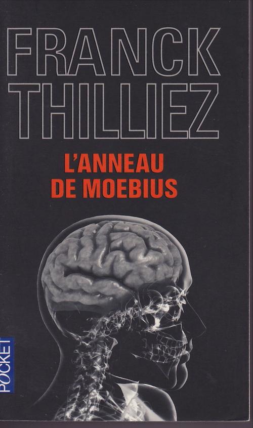 L'anneau de Moebius de Frank THILLIEZ ****