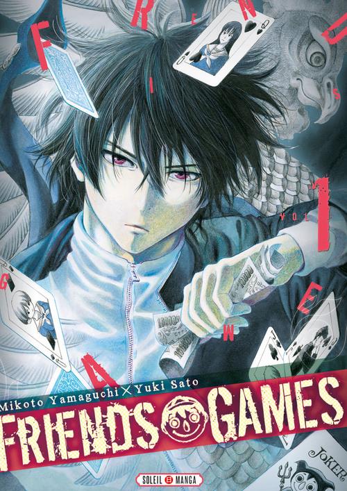 Friends games - Tome 01 - Mikoto Yamaguchi & Yuki Sato
