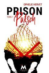 Prison putsch, tome 1