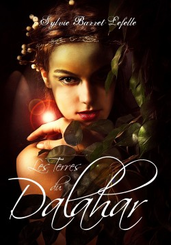 Les Terres du Dalahar de Sylvie Barret-lefelle