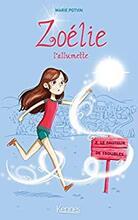 Zoélie l'allumette tome 2-  Le fauteur de trouble