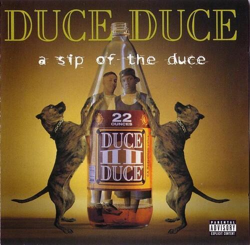 Duce Duce - A Sip Of The Duce (1994) [Hip Hop]