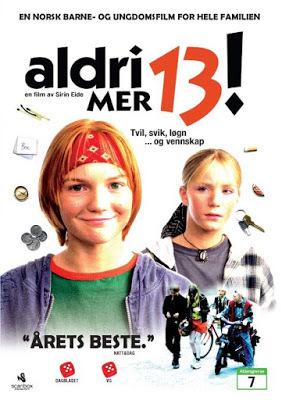 Aldri mer 13! / 13 Never Again! 1996.