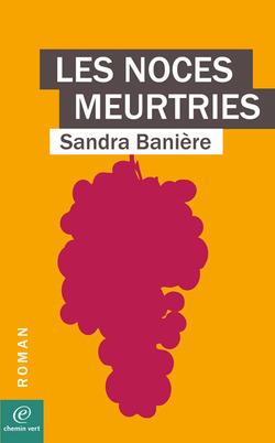 Les noces meurtries de Sandra Banière