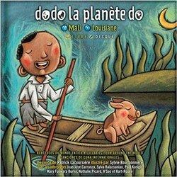 dodo la planète do - Mali Louisiane (Patrick Lacoursière et Sylvie Bourbonnière) - avis de Rafael 8 ans