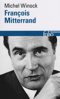 François Mitterrand - Michel Winock
