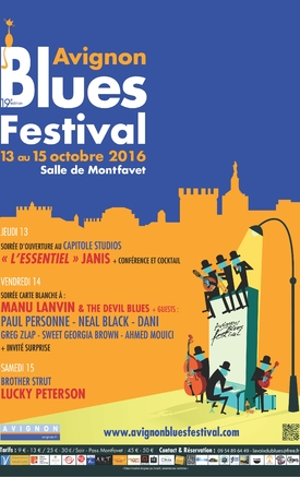 AVIGNON BLUES FESTIVAL 13, 14 et 15 octobre 2016
