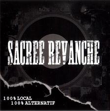 Sacrée Revanche - 100 % local et alternatif