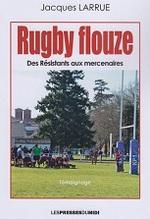 - Rugby Flouze / Jacques LARRUE