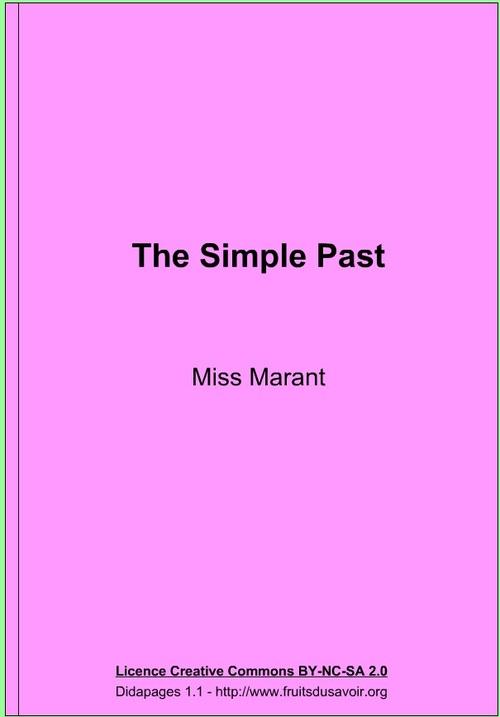 Book 1 Lesson 3 : le passé ( le prétérit) Activités