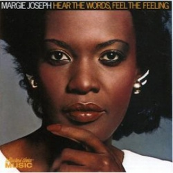 Margie Joseph - Hear The Words, Feel The Feeling - Complete LP