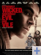 extremely wicked shokingly evil and vile affiche