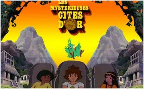 Les Mystérieuse Cités d'Or