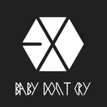 Baby don't cry (2013)