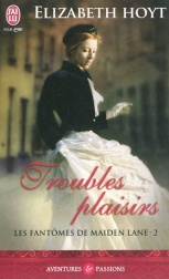 Troubles plaisirs d''Elizabeth Hoyt