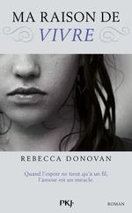 Breathing, tome 1 : Ma raison de vivre, de Rebecca Donovan