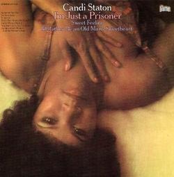 Candi Staton - I'm Just A Prisoner - Complete LP