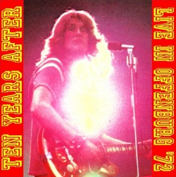 TEN YEARS AFTER - Live In Offenburg '72