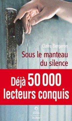 Claire Bergeron : Sous le manteau du silence