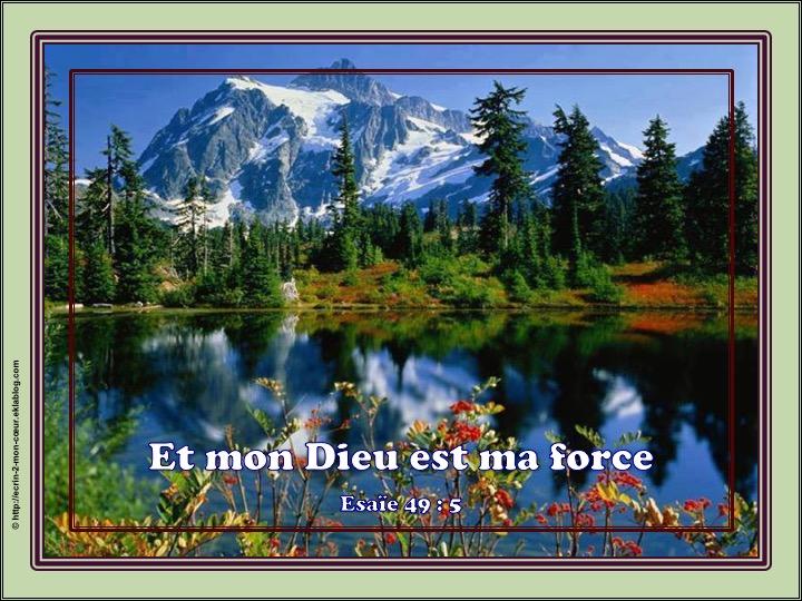 Et mon Dieu est ma force - Esaïe 49 : 5