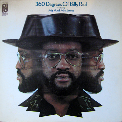 "1972 : Billy Paul : Album "" 360 Degrees Of Billy Paul "" Philadelphia International Records KZ 31793 [ US ]"