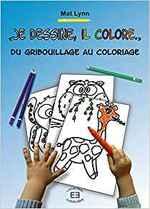 """""""Je dessine, il colore"""" Du gribouillage au coloriage"""