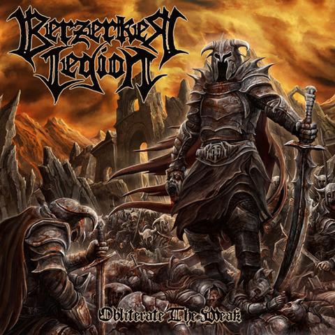 BERZERKER LEGION - Détails et extraits du premier album Obliterate The Weak