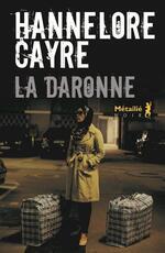 La Daronne, Hannelore CAYRE