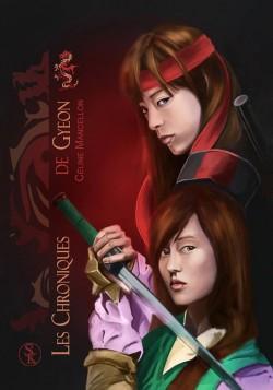 Les Chroniques de Gyeon - 1 Tempête De Feu de Céline Mancellon