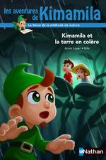 Kimamila et la terre en colère