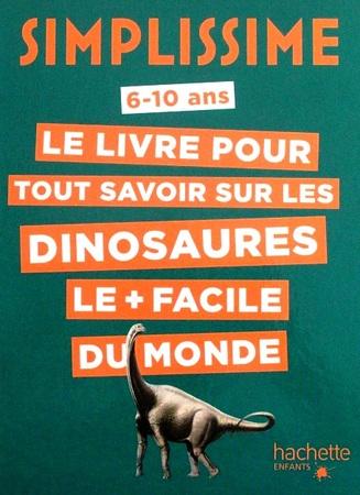 """Simplissime : Le livre de relaxation le plus facile du monde / Le livre pour tout savoir sur les dinosaures """"Jeunesse"""""""