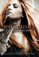 Rebecca Kean, tome 1 : Traquée