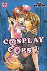 (Chronique de Mylène) Cosplay Cops T1 à T3 - Nao Doumoto