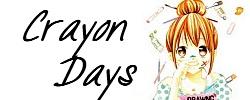 Fin de Crayon Days....