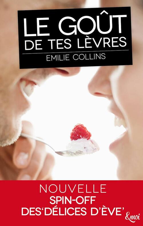 Concours - Le goût de tes lèvres