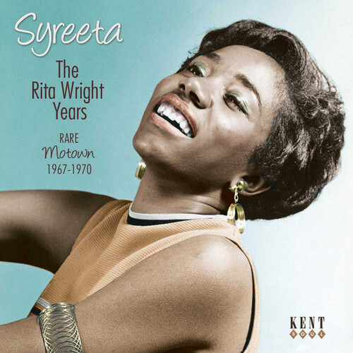 "Syreeta : CD "" The Rita Wright Years Rare Motown 1967-1970 "" Kent Soul Records CDTOP 455 [ UK ] le 30 Septembre 2016"
