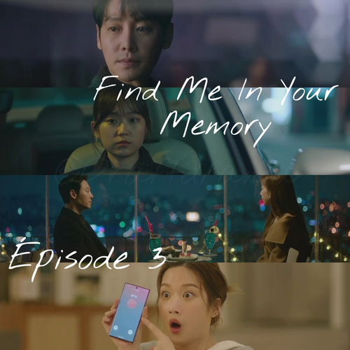 Find Me in Your Memory EP3