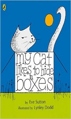Eve Sutton & Lynley Dodd : My cat likes to hide in boxes