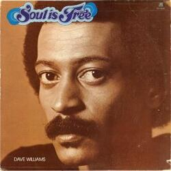 Dave Williams - Soul Is Free - Complete LP