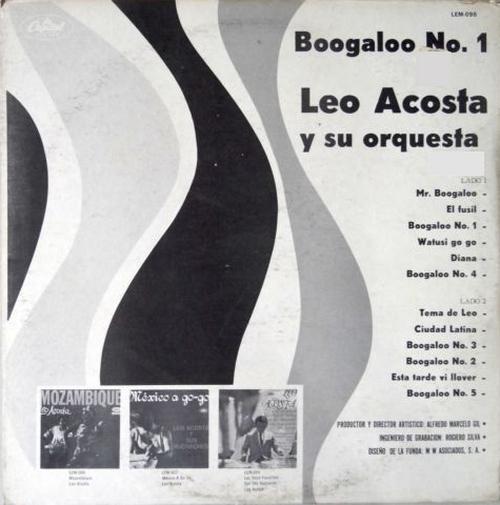 """Leo Acosta Y Su Orquesta : Album """" Boogaloo No.1 """" Discos Torre Records SN 19056 [ ME  ]"""