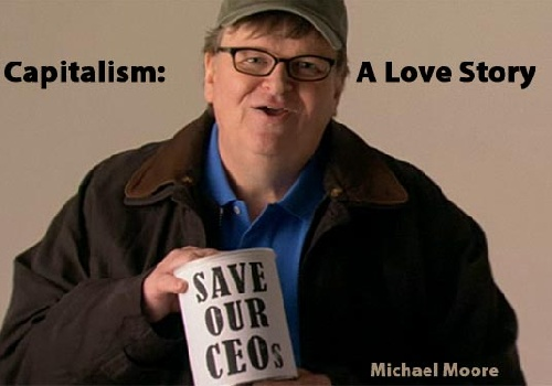 CAPITALISM : A LOVE STORY