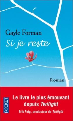 """Si je reste"" de Gayle Forman"