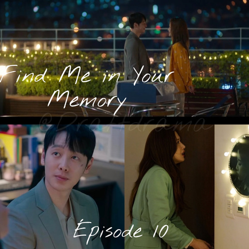 Find Me in Your Memory EP10