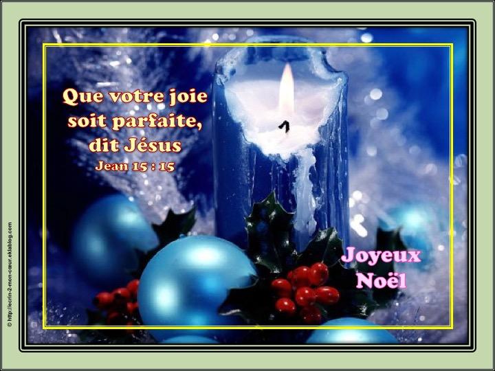 Joyeux Noël et Bonne Année / Meilleurs voeux - Jean 15 : 15