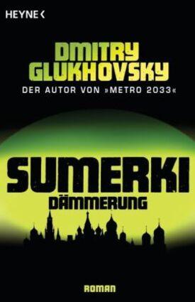 Dmitry Glukhovsky - Sumerki - Dämmerung (2007)