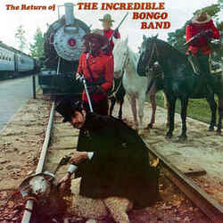 The Incredible Bongo Band - The Return Of The Incredible Bongo Band - Complete LP